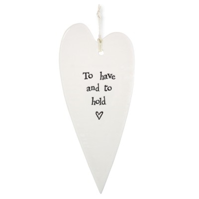 "Porcelain Hanging Heart ""To have and to hold"" by East of India"